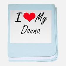 I love my Donna baby blanket