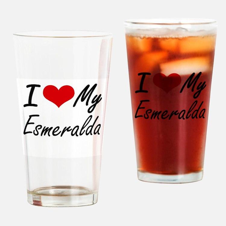I love my Esmeralda Drinking Glass