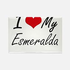 I love my Esmeralda Magnets