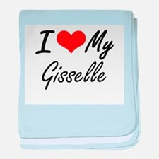I love my Gisselle baby blanket