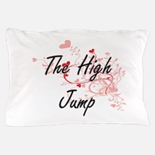 The High Jump Artistic Design with Hea Pillow Case