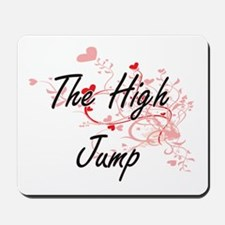 The High Jump Artistic Design with Heart Mousepad