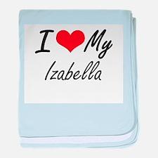 I love my Izabella baby blanket