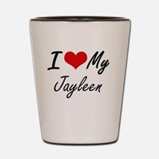 I love my Jayleen Shot Glass