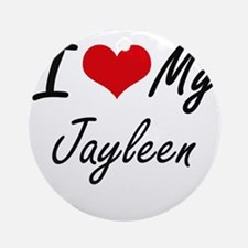 I love my Jayleen Round Ornament