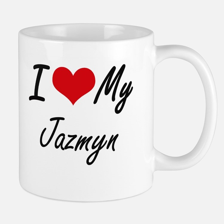 I love my Jazmyn Mugs