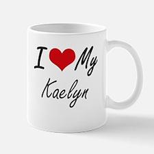 I love my Kaelyn Mugs