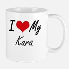 I love my Kara Mugs