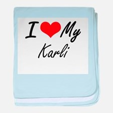 I love my Karli baby blanket