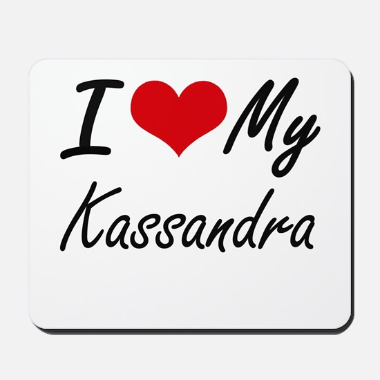 I love my Kassandra Mousepad