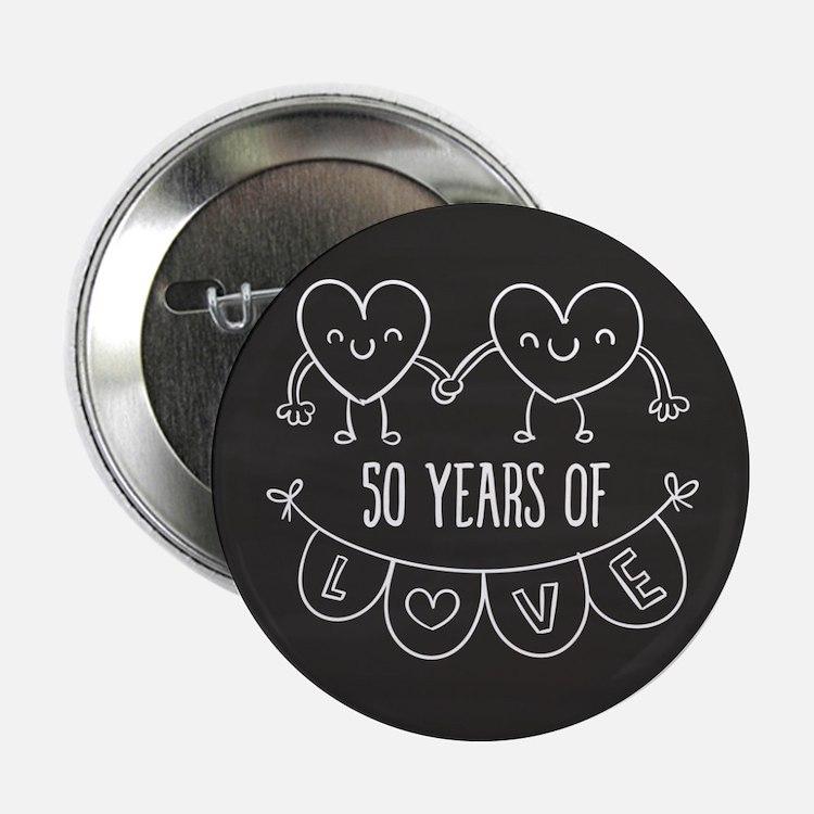 "50th Anniversary Gift Chalkboard Hear 2.25"" Button"
