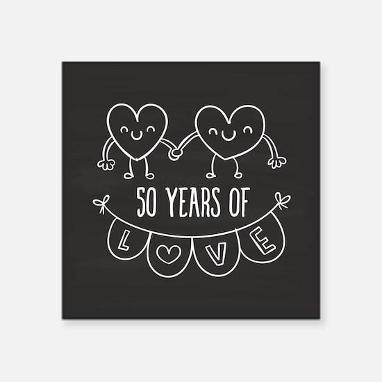 "50th Anniversary Gift Chalk Square Sticker 3"" x 3"""