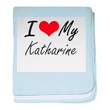 I love my Katharine baby blanket
