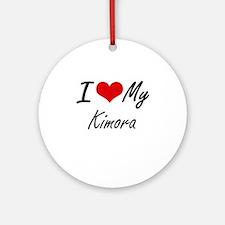 I love my Kimora Round Ornament