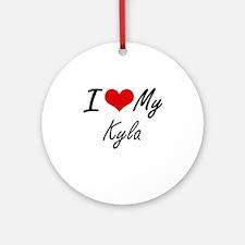 I love my Kyla Round Ornament