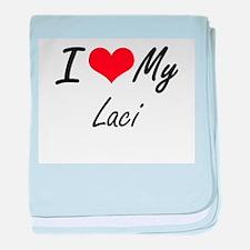 I love my Laci baby blanket