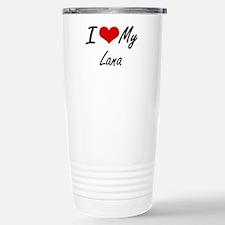 I love my Lana Travel Mug