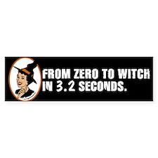 Zero to Witch Bumper Bumper Sticker