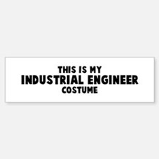 Industrial Engineer costume Bumper Bumper Bumper Sticker