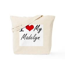 I love my Madelyn Tote Bag