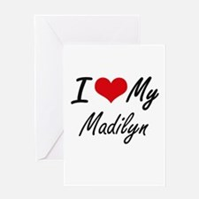 I love my Madilyn Greeting Cards