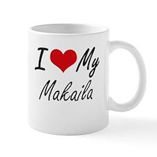 I love my Makaila Mugs