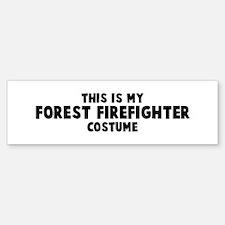 Forest Firefighter costume Bumper Bumper Bumper Sticker