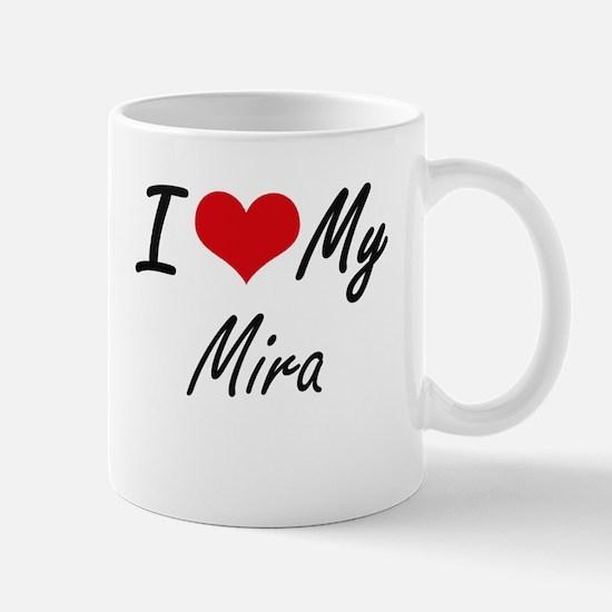 I love my Mira Mugs