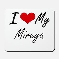 I love my Mireya Mousepad