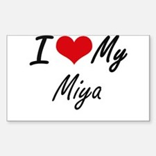 I love my Miya Decal