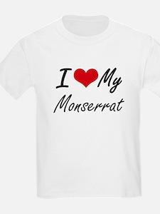 I love my Monserrat T-Shirt