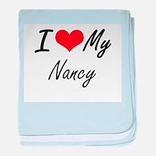 I love my Nancy baby blanket