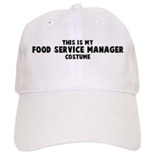 Food Service Manager costume Baseball Cap