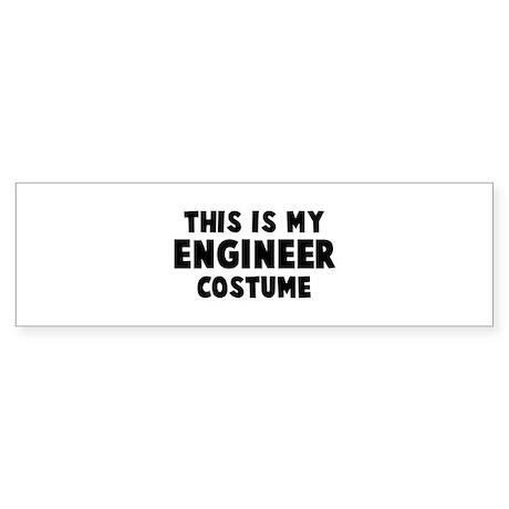 Engineer costume Bumper Sticker