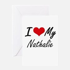 I love my Nathalie Greeting Cards