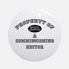 Property of a Commissioning Editor Ornament (Round