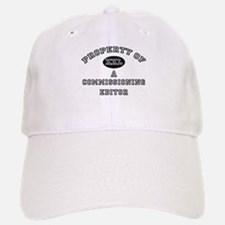 Property of a Commissioning Editor Baseball Baseball Cap