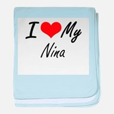 I love my Nina baby blanket