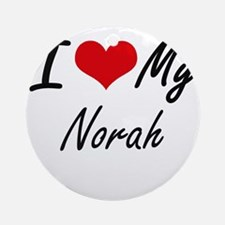 I love my Norah Round Ornament