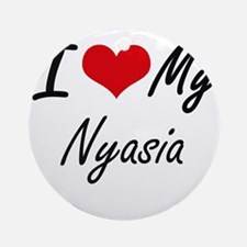 I love my Nyasia Round Ornament