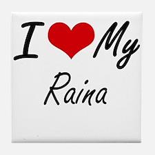 I love my Raina Tile Coaster