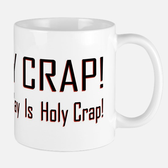 Holy Crap! Mugs