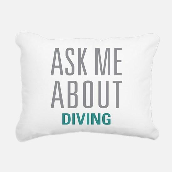 Ask Me About Diving Rectangular Canvas Pillow