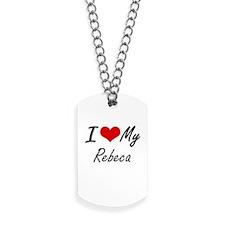 I love my Rebeca Dog Tags