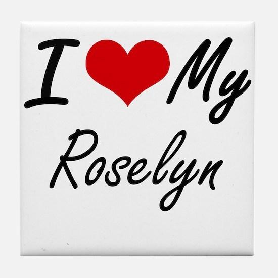 I love my Roselyn Tile Coaster