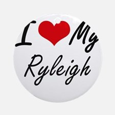 I love my Ryleigh Round Ornament
