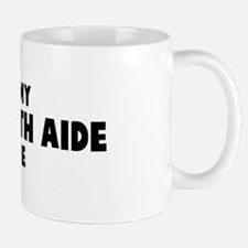 Home Health Aide costume Mug