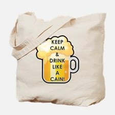 DRINK LIKE A CAIN! Tote Bag