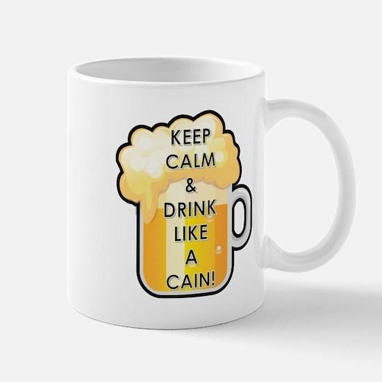 DRINK LIKE A CAIN! Mug