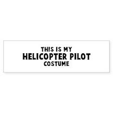 Helicopter Pilot costume Bumper Bumper Sticker